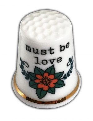 must be love personalised china thimble
