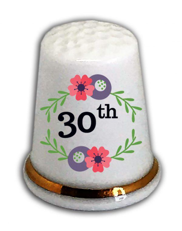 Happy 30th Birthday thimble from the thimble guild