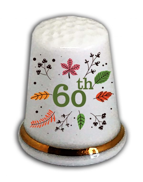 Happy 60th Birthday thimble from the thimble guild