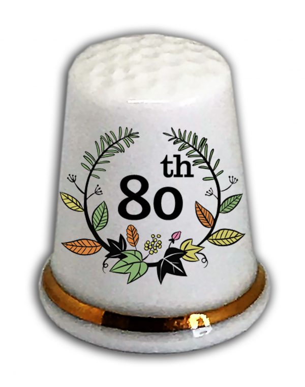Happy 80th Birthday thimble from the thimble guild